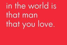 Love / Život je lijep kada se živjeti zna, zato uzmi što ti da, jer sreća je kratka a živis zbog nje. Ne trazi suviše i dobit ceš sve! VOLIM TE!.