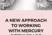 MERCURY RETROGRADE // / A high-vibrational approach to Mercury retrograde.