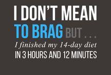 diet humor / by Katie Ferris
