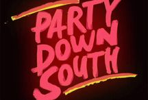 Party Down South ! / by Charlie Jones