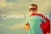 Captain Dwellus / From there to here, from here to there, Captain Dwellus is everywhere! Captain Dwellus is the Dwellus Group's own super hero!