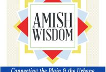 Amish Wisdom / by Sherry Gore