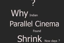 Parallel Cinema In India /  For more than a Decade parallel cinema in India haven't Gained such a Massive achievement, reasons are many. This is a slighter explanation about parallel film movement in india