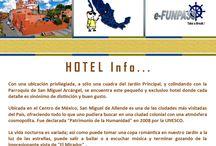HOTEL Info / Descripción de las Propiedades en donde te recomendamos hospedarte.