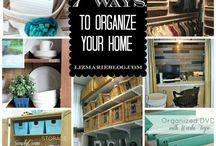 Organize Your Home / by Alisa Mabry