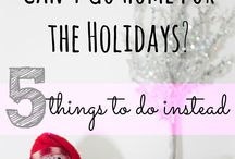Holiday ideas / It's holiday season and your work doesn't allow you to go home? Don't panic, here are some ideas to feel like if you did get on that plane.