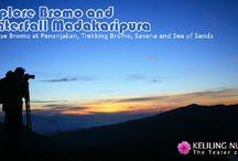 Explore Mt. Bromo and Waterfall Madakaripura [operator : Keliling Nusantara] / Explore Mt. Bromo and Waterfall Madakaripura August 17 - 18, 2013 Link : http://triptr.us/rE