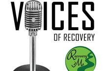 Voices of Recovery / These stories are from those in recovery sharing their voice with others.