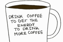 Coffee Quotes / COFFEE / by Jessy Scribellito
