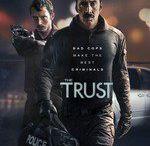 The Trust 2016 Full Movie