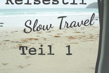 Reisephilosophie / Hier geht es um Slow Travel, das Alleinreisen, digitales Nomadentum, Arbeiten auf Reisen und wie das Reisen verändert.