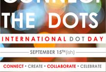 """International Dot Day / Celebrate creativity, courage & collaboration at International Dot Day on September 15, 2014. International Dot Day is named for the classic Peter H. Reynolds storybook The Dot, which tells the story of a girl who begins a journey of self-discovery after a caring teacher challenges her to """"make her mark."""" How will you make your mark? / by edutopia"""