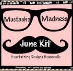 June Housecalls Kit: Mustache Madness