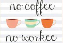 Coffee / Coffee humour and memes