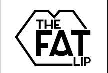The Fat Lip Podcast!