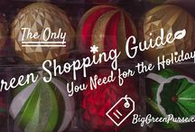 Green Gift Guide / Use these simple tips and suggestions to help you make healthier and more eco-friendly choices when you shop for green gifts. / by Big Green Purse .
