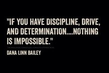 Discipline and Determination
