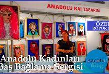 Anadolu Kadınları Baş Bağlama Sergisi