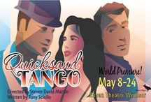 Quicksand Tango - World Premiere / May 8 - May 24 2015 at Raven Windsor What happens when you find the woman of your dreams - and she's married to your best friend? World Premiere of a play filled with humor and passion. A Raven Players production. www.raventheater.org / by Raven Performing Arts Theater