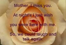 Mom I miss you