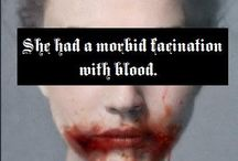 Morbid fascination with blood
