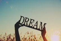 Dreams!!!
