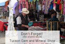 Tucson Gem & Mineral Show / We go to the Tucson Gem and Mineral Show every year to visit old friends and make new ones.