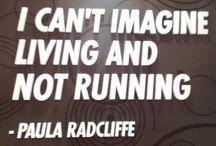 Running / Cosas del running. Motivación. Consejos, Citas