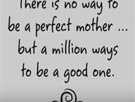 Quotes on Children/Parenting / by Multitasking Mumma