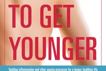 Eat To Get Younger
