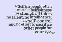 selfish mean peaple