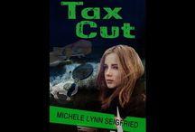 Tax Cut / A mystery novel by Michele Lynn Seigfried.