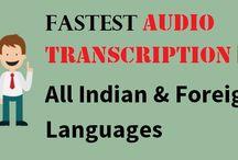 Fastest #Audio #Transcription in #AllIndian & #ForeignLanguages