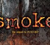 SMOKE / SMOKE, the sequel to BURNED, releases September 10, 2013