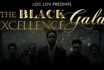 2015 The Black Excellence Gala / Join us, 4.19.15 for Loc Lov's first Black Excellence Gala, a celebration of the un-told stories of Black achievement in our communities. Here you can find, event news, styles/trends for the nite and MORE! Visit Facebook.com/loclovstyles for tix info.
