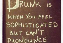 Drunken life