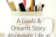 Goals and Organization / Work Goals | Life Goals | Marriage Goals | Organization | To do Lists | Setting Goals | Making Changes in Life | Family Goals