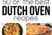 Dutch Oven Recipes / Recipes to try in my dutch ovens.