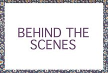 Behind The Scenes / Behind the scenes pictures!