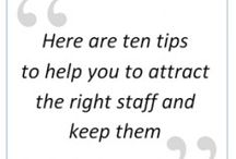 What You Can Do To Attract and Retain Staff / Many companies have a common problem and that is the ability to attract and retain staff.