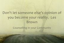 Counselling quote / Quotes for motivation, inspiration, support and make you feel good about yourself.