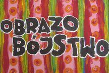 obrazobójstwo / obrazobojstwo.blogspot.com