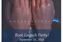 My Debut Novel, CONSOLATIONS / New about my novel