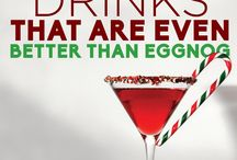 Holiday Drinks / Great drinks to make things merry and bright!
