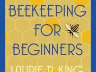 Beekeeping for Beginners / Images from book 10.5 (a novella) in the Mary Russell–Sherlock Holmes series.