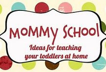 mommy school / by Karen Martin