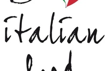 Everything Italian / by Donna Reinhardt-Nardella
