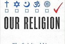 Choosing Our Religion / Insights from Elizabeth Drescher's latest book, Choosing Our Religion: The Spiritual Lives of America's Nones (Oxford University Press, 2016).