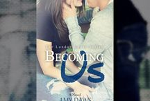 Becoming Us / A NA Contemporary Romance novel by Amy Daws. Releasing January 2015.