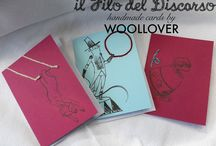 our 100% handmade cards / IL FILO DEL DISCORSO handmade cards by WOOLLOVER